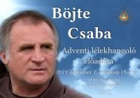 Bővebben: Böjte Csaba Adventi Lélekhangoló előadása