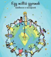 Bővebben: Egymillió gyermek imádkozza a rózsafüzért – idén októberben is